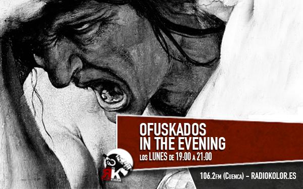 emisiones-03-ofuskados-in-the-evening