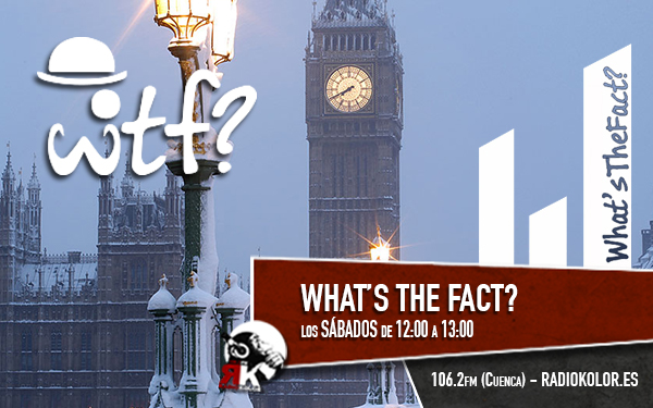WHATS THE FACT - Emisiones 22 (2ºtrim)